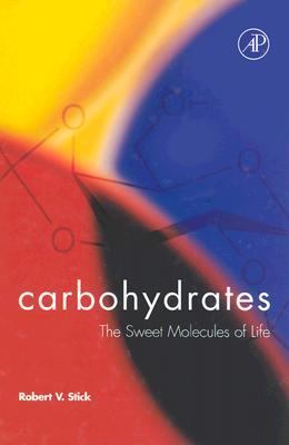 Carbohydrates The Sweet Molecules of Life
