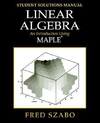 Linear Algebra With Maple