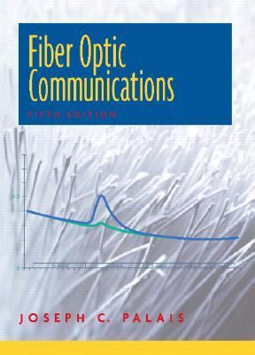 Fiber Optic Communications (5th Edition)