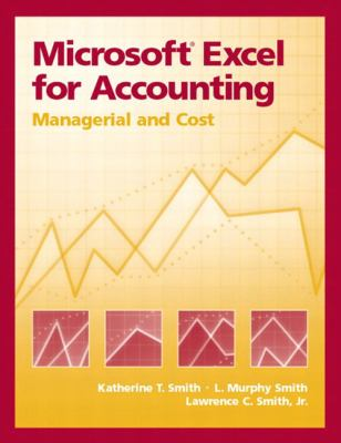 Microsoft Excel for Accounting Managerial and Cost