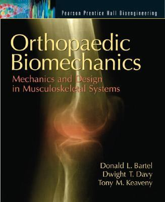 Orthopaedic Biomechanics Mechanics And Design In Musculoskeletal Systems