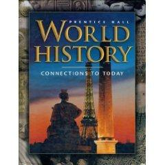 WORLD HISTORY CONNECTIONS TO TODAY THIRD EDITION SURVEY SE 2001C