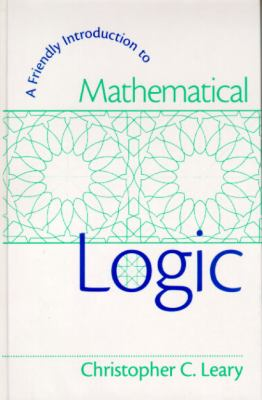 Friendly Introduction to Mathematical Logic