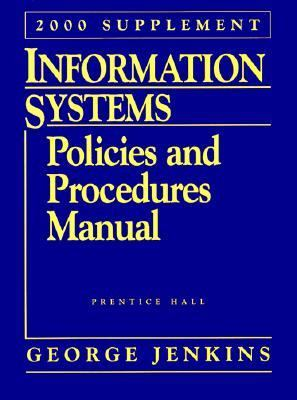 Information Systems, Policies and Procedures Manual 1998-1999
