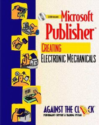 Microsoft Publisher 2000 Creating Electronic Mechanicals