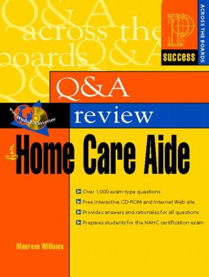 Q & A Review for Home Care Aide