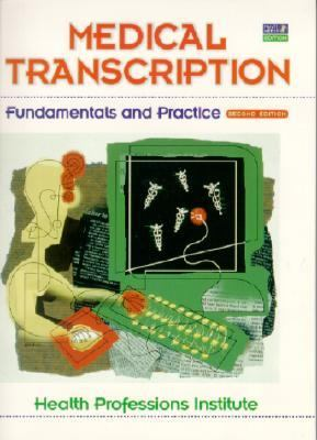 Medical Transcription Fundamentals and Practice