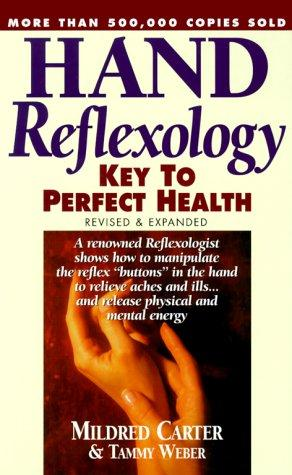 Hand Reflexology: Key to Perfect Health
