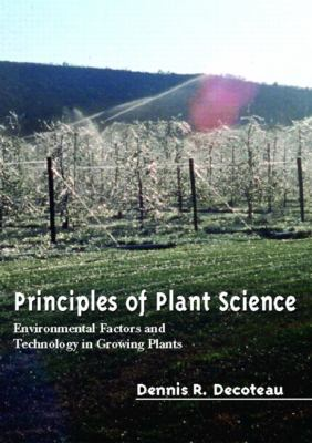 Principles Of Plant Science Environmental Factors And Technology In Growing Plants