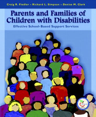 Parents And Families of Children With Disabilities Effective School-Based Support Services
