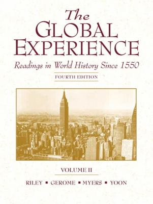 Global Experience Readings in World History Since 1550