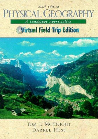 Physical Geography: A Landscape Appreciation (Virtual Fieldtrip Edition)