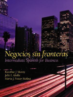 Negocios Sin Fronteras Intermediate Spanish for Business