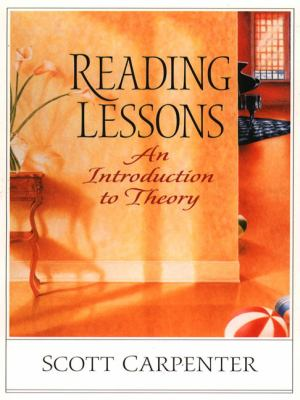 Reading Lessons An Introduction to Theory