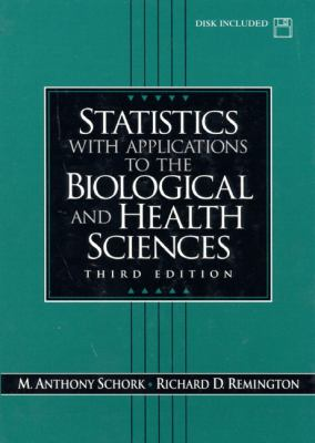 Statistics With Applications to the Biological and Health Sciences
