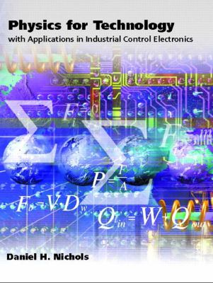 Physics for Technology With Applications in Industrial Control Electronics