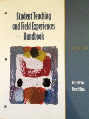 Student Teaching and Field Experiences Handbook (5th Edition)