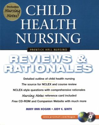 Child Health Nursing Reviews & Rationales