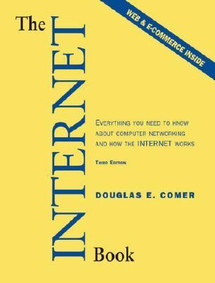 Internet Book Everything You Need to Know About Computer Networking and How the Internet Works