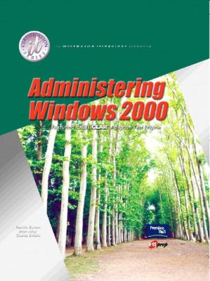Administering Windows 2000