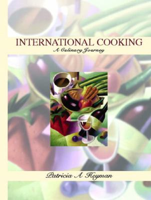International Cooking A Culinary Journey