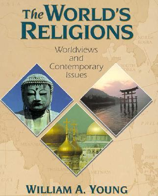 World's Religions Worldviews and Contemporary Issues