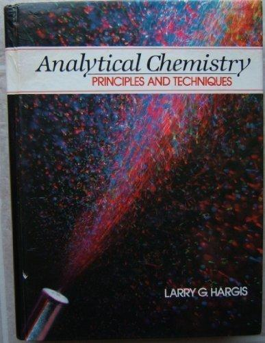 Analytical Chemistry: Principles and Techniques