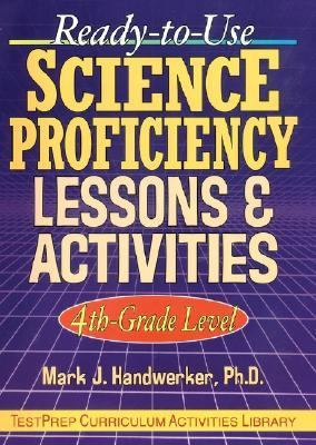 Ready-To-Use Science Proficiency Lessons & Activities 4Th-Grade Level