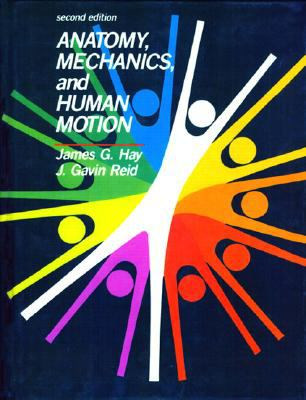 Anatomy, Mechanics and Human Motion