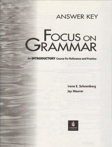 Focus on Grammar: Introductory Level: Answer Key