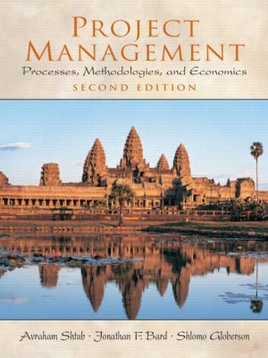 Project Management: Processes, Methodologies, and Economics (2nd Edition)
