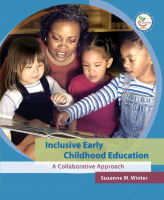 Inclusive Education in Early Childhood A Collaborative Approach