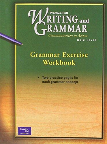 PRENTICE HALL WRITING & GRAMMAR GRAMMAR EXERCISE WORKBOOK GRADE 9 2001C FIRST EDITION