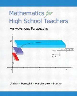 Mathematics for High School Teachers- An Advanced Perspective