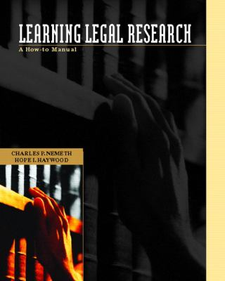Learning Legal Research A How-To Manual With Practice