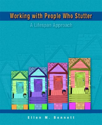 Working With People Who Stutter A Lifespan Approach