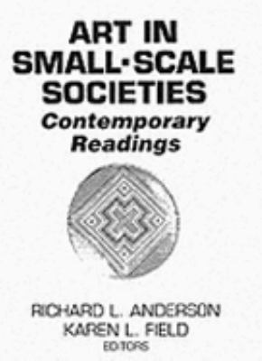 Art in Small-Scale Societies Contemporary Readings
