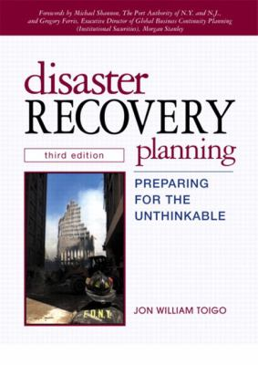 Disaster Recovery Planning Preparing for the Unthinkable