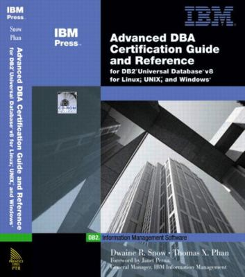 Advanced Dba Certification Guide and Reference for DB2 Universal Database V8 for Linux, Unix, and Windows