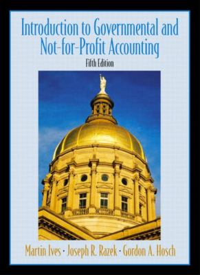 Introduction to Governmental and Not-For-Profit Accounting