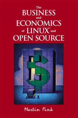 Business and Economics of Linux and Open Source