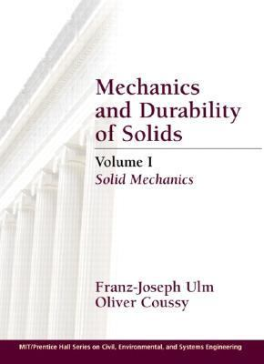 Mechanics and Durability of Solids