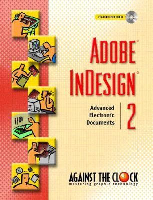 Adobe Indesign 2 Advanced Electronic Documents  Spiral