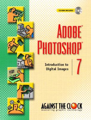 Adobe Photoshop 7 Introduction to Digital Images