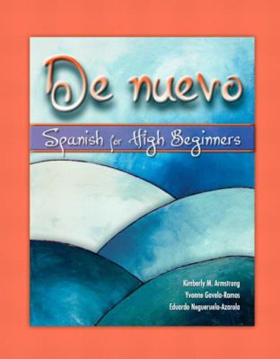 De Nuevo Spanish for High Beginners