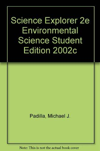 SCIENCE EXPLORER 2E ENVIRONMENTAL SCIENCE STUDENT EDITION 2002C (Prentice Hall science explorer)