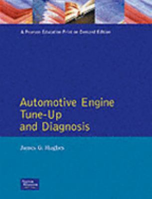 Automotive Engine Tune-Up and Diagnosis