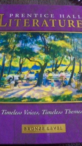 PRENTICE HALL LITERATURE TIMELESS VOICES TIMELESS THEMES 7TH EDITION    STUDENT EDITION GRADE 7 2002C