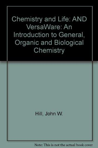Chemistry and Life: An Introduction to General, Organic, and Biological Chemistry
