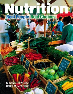Nutrition: Real People, Real Choices